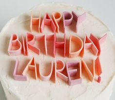 cake letters with sticks of gum! (love. how awesome would this be with fruit stripe gum?)