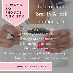 Ever feel like your having an anxiety attack?  🌟5  W A Y S  T O  R E D U C E  A N  A N X I E T Y  A T T A C K   Take a deep breath & look around you  1. Find 5 things you can see,   2. Find 4 things you can touch,   3. Find 3 things you can hear,   4. Find 2 things you can smell,   5. Find 1 thing you can taste   This is called grounding. It can help when you feel you have lost control of your surroundings   It's good to know be a #HolisticDarling    #Regram via @holisticdarling Meditation Bowl, Find 5, Deep Breath, 3 Things, Self Help, Self Care, Good To Know, How Are You Feeling