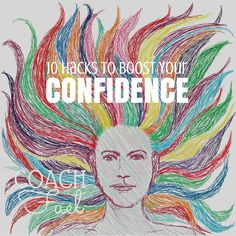 Everyone needs a confidence boost now and then. Here are 10 simple ways to boost yours.