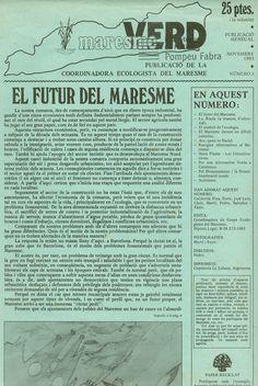 Maresme verd: publicació de la Coordinadora Ecologista del Maresme (1983-1987). Incompleta. Ecologia i medi ambient.