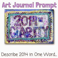 art journal prompt | art journal pages | art journal ideas | get inspired on http://schulmanart.blogspot.com/2014/12/on-finding-clarity.html