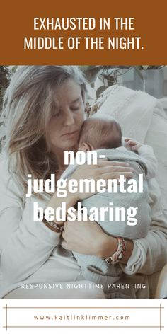 We need to conceptualize how we can support mothers taking a more responsive approach to their babies, and that includes more education on the benefits of bedsharing and how it can be done safely. We Need, Night Time, Choices, Mothers, Take That, Parenting, Babies, Education, Babys