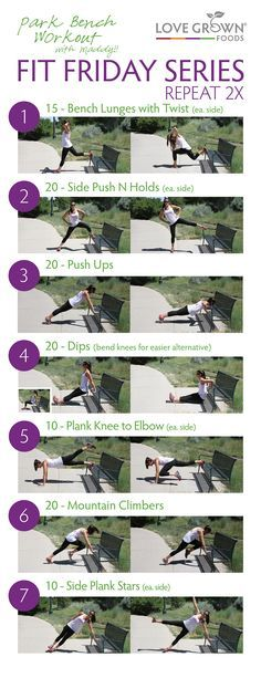 This workout ROCKS and all you need is a park bench! It is a full body workout and will get your heart racing. Repeat this series two times. Add cardio for a complete workout. #FitFriday #LoveGrownFoods #GetFit