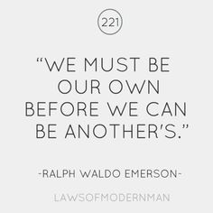love the words of ralph The Words, Cool Words, Great Quotes, Quotes To Live By, Inspirational Quotes, Motivational, Awesome Quotes, This Is Your Life, In This World