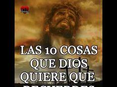GENTE DE FE: Las 10 cosa que Dios quiere que recuerdes siempre....
