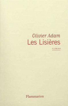 OLIVIER ADAM - Les lisières