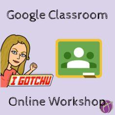 """Go Slow with Google Classroom Workshop"""