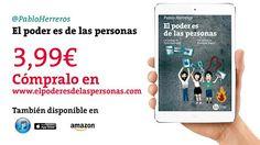 """Ya puedes comprar el ebook de """"El poder es de las personas"""" por sólo 3,99€"""