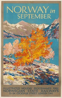 "Norway in September. This vintage travel poster for the Norwegian Government Railways Travel Bureau portrays colorful autumn trees and a fjord. ""Will be glad to gi Tourism Poster, Poster Ads, Norway Travel, Scotland Travel, Denmark Travel, New Travel, Travel And Tourism, Solo Travel, Travel Destinations"