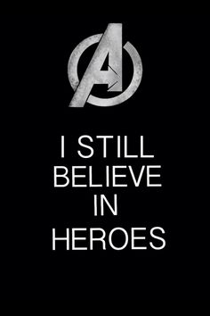 Avengers - I still believe in heroes by ~Mr-Saxon on deviant.- Avengers – I still believe in heroes by ~Mr-Saxon on deviantART Avengers – I still believe in heroes by ~Mr-Saxon on deviantART - Marvel Vs Dc Comics, Marvel Memes, Marvel Avengers, Avengers Quotes, Marvel Quotes, Loki Quotes, Movies And Series, Dc Movies, X Men