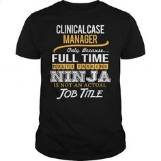 Awesome Tee For Clinical Case Manager - #hooded sweatshirts #best hoodies. GET…
