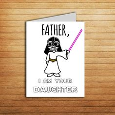 Star Wars birthday card for Dad gift from daughter FATHER, I AM YOUR DAUGHTER Printable DIY 4.25 x 5.5 card, folded. Blank inside for your own message. Perfect gift idea. YOUR PURCHASE INCLUDES: - JPEG file of a 4.25 x 5.5 card - PDF file of a 4.25 x 5.5 card All files is standart 8.5 x 11 and 300 DPI-Highest quality with instructions for cutting and folding. This listing is for a digital file only. No physical items will be shipped. INSTRUCTIONS: 1) Purchase this listing 2) Download fil...