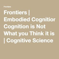 Music and embodied cognition listening moving feeling and frontiers embodied cognition is not what you think it is cognitive science fandeluxe Image collections