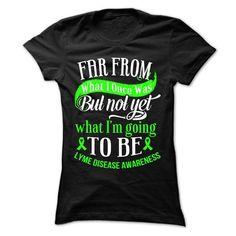 Far - Lyme Disease - #boyfriend gift #gift for mom. SECURE CHECKOUT => https://www.sunfrog.com/LifeStyle/Far--Lyme-Disease-Ladies.html?68278