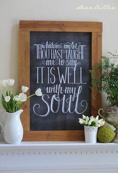 Dear Lillie: It Is Well With My Soul Chalkboard