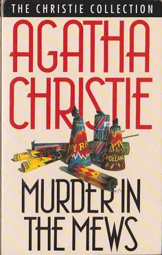 Murder in the Mews by Agatha Christie - Crime Fiction - Paperback - S/Hand Hercule Poirot, Story Writer, Crime Fiction, Murder Mysteries, Agatha Christie, Books To Read, Novels, Reading, Golden Age