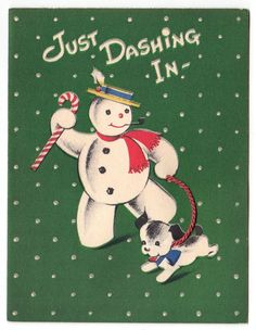I love the Snowman Nana and howling puppy dog! Christmas Card Images, Vintage Christmas Images, Old Christmas, Old Fashioned Christmas, Very Merry Christmas, Retro Christmas, Vintage Holiday, Christmas Pictures, Christmas Greetings