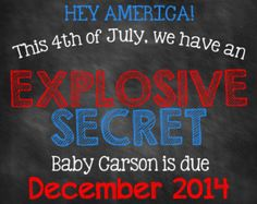 Printable Chalkboard Pregnancy Reveal // Pregnancy Announcement // Fourth of July // 4th of July