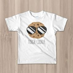 ce220ec0e5 Toddler Kids T-Shirt - Tough Cookie - Funny Chocolate Chip Cookie  Sunglasses Food Pun