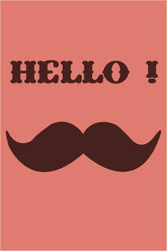 Affiche Hello et moustache