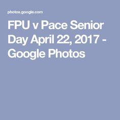 FPU v Pace Senior Day April 22, 2017 - Google Photos