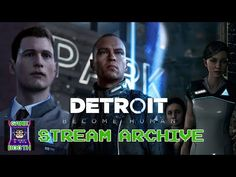 Introducing Kon-R, The Killer Kidnapper & RoboJesus - Detroit: Become Human Pt 1 - Game Booth Plays Game Booth, N Game, Twitch Prime, Detroit Become Human, Music Publishing, Games To Play, Plays, Revolution, Hunting