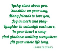 Live the life you truly deserve Irish Poems, Irish Quotes, Irish Sayings, St Patricks Day Cards, St Patricks Day Quotes, Saint Patricks, Irish Prayer, Irish Blessing, Irish Birthday Blessing