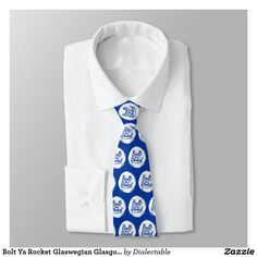 Bolt Ya Rocket #Glaswegian #Glasgow Tie. Also available on many styles of t-shirts and hoodies for men, women and kids! #Scotland #Scottish #Slang #Dialect