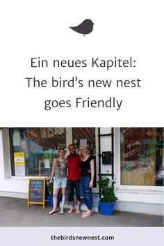Ein neues Kapitel: The bird's new nest goes Friendly Birds, News, New Chapter, Special Gifts, Blogging, Sustainability, Thoughts, Birthday, Bird