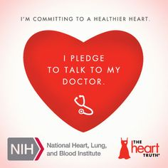This American Heart Month, make your promise to live a #heart healthy lifestyle.  Repin this pledge badge to commit to talking to your doctor!  #HeartTruth