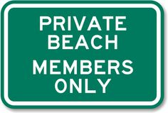 http://images.mysecuritysign.com/img/lg/K/Private-Beach-Member-Property-Sign-K-4102.gif
