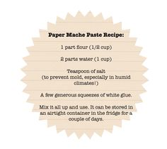 Paper Mache Recipe, just what i've been looking for! (: