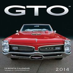 GTO 2014 Wall Calendar: The birth of the muscle car revolution can be summed up in three simple letters: G-T-O. The release of Pontiac's GTO rocked the per American Classic Cars, Old Classic Cars, American Muscle Cars, 1967 Gto, Pontiac Cars, Chevrolet Corvette, Mustang Cars, Us Cars, Collector Cars