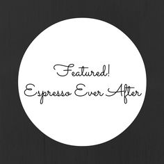 espressoeverafter.com - Featured on ...