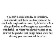 I should probally read this quote everyday