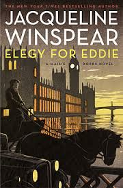 Mysteries and More from Saskatchewan: Elegy for Eddie by Jacqueline Winspear