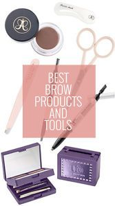 Best Brow Products and Tools