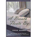 A Breath Floats By (Paperback)By Essa Adams