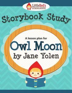 Owl Moon by Jane Yolen Story Study Lesson Plan $