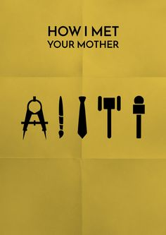 How I Met Your Mother (2005–2014) ~ Minimal TV Series Poster by Vikrant Banerjee #amusementphile