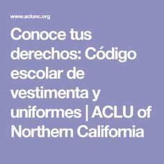 Conoce tus derechos: Código escolar de vestimenta y uniformes | ACLU of Northern California