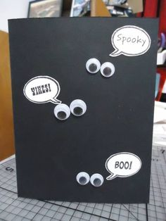 Googly Eye Halloween card - could make holes and eyes poke from inside then you open and the eyes are from pumpkins or cats
