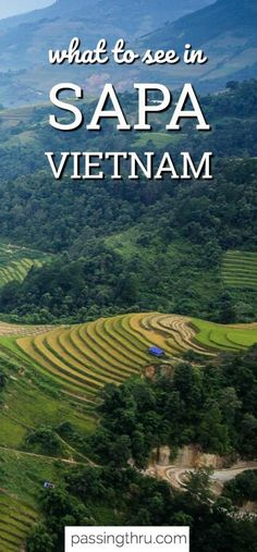 Sapa, in the northwestern highlands, is one of the most beautiful places to visit in Vietnam with amazing scenery and fascinating culture. #travel #vietnam