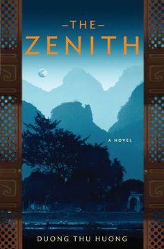 The Zenith by Duong Thu Huong https://smile.amazon.com/dp/0670023752/ref=cm_sw_r_pi_dp_x_Ym61xbZHA1HYJ