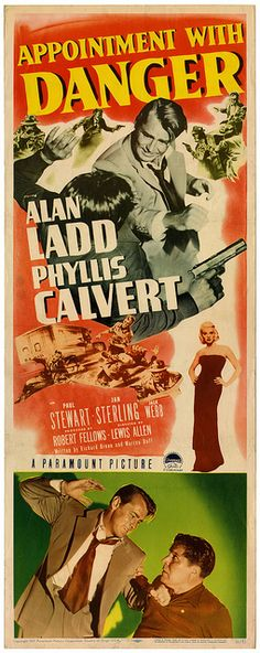 """Appointment With Danger (1951) """"Sure I know what love is - it's what goes on between a man and a 45 pistol that won't jam."""""""