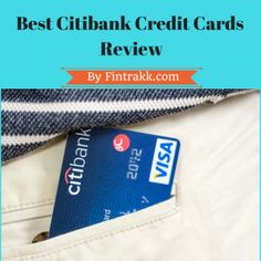 Citibank credit cards,Best Citibank credit cards