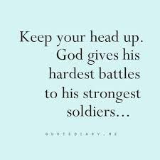 He will never put something in your life that you can not handle. He believes in our strength. Now the hard part is, we need to believe so too.