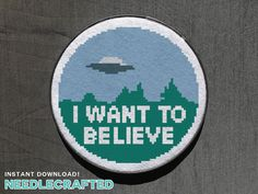 X-Files I Want to Believe Cross Stitch Pattern