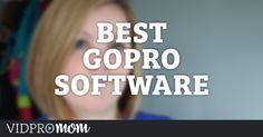 Best GoPro Software