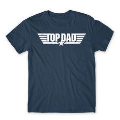 TOP DAD😎  #apa #család #anya #ajándék #ajándékötlet #papa #mama Mens Tops, T Shirt, Products, Supreme T Shirt, Tee Shirt, Tee, Gadget